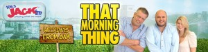Banner Ad for that Morning Thing on Jack FM